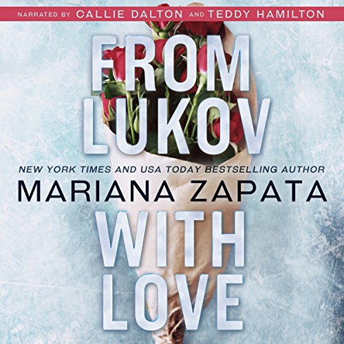 From Lukov with Love Audiobook Mariana Zapata [Free Download] thumbnail