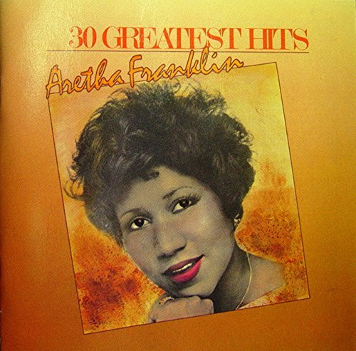 Music : Aretha Franklin: 30 Greatest Hits