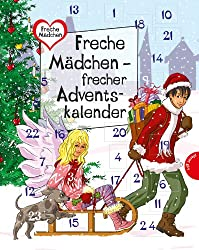 Freche Mädchen - freche Bücher!: Freche Mädchen - frecher Adventskalender