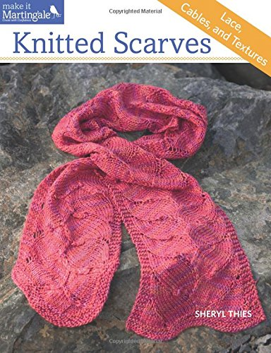 (Knitted Scarves: Lace, Cables, and Textures)