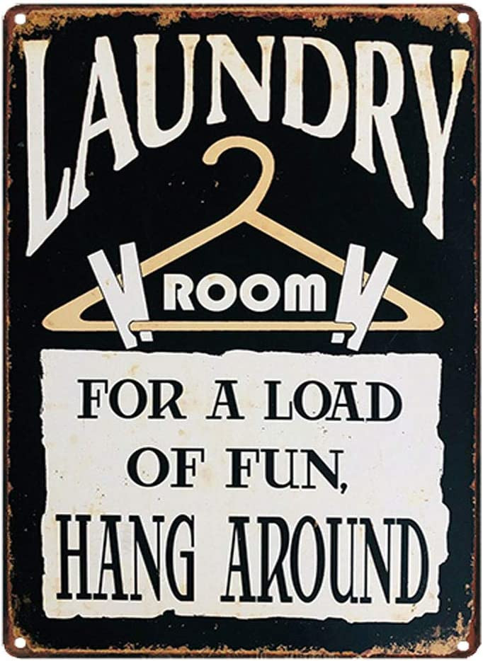 Hang Around Metal Sign Retro Vintage Plaque Wall Decor ARTCLUB Laundry Room for a Load of Fun