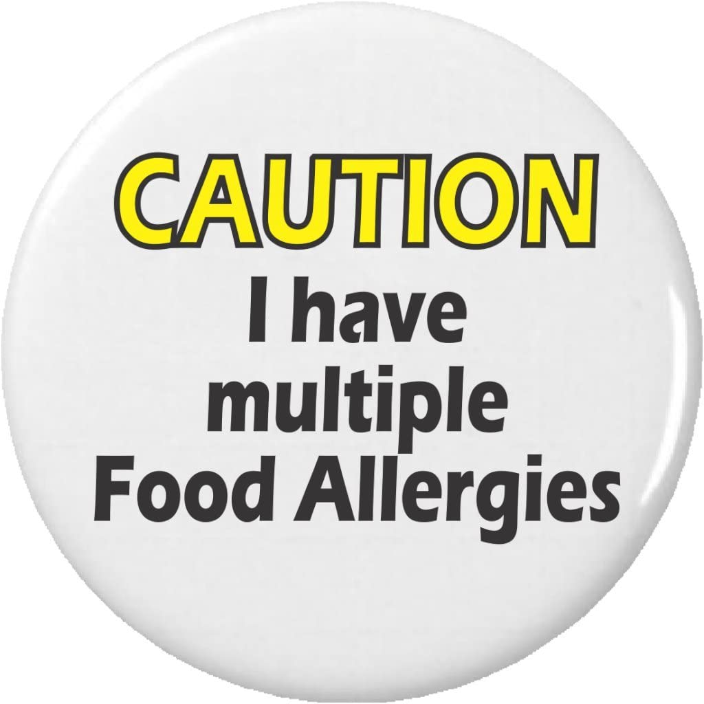 CAUTION I have multiple Food Allergies 2.25