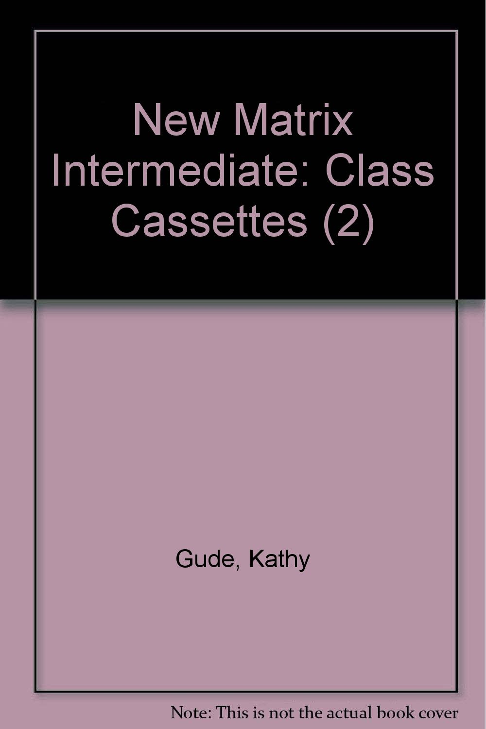 New Matrix Intermediate: Class Cassettes (2) pdf