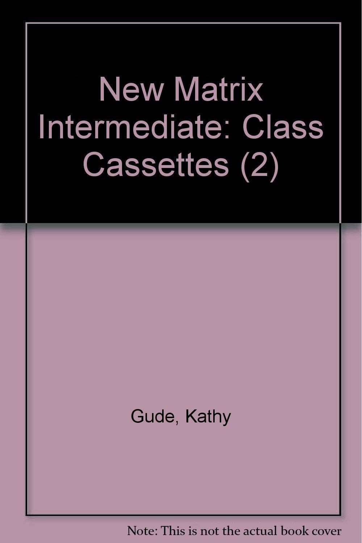 New Matrix Intermediate: Class Cassettes (2) PDF