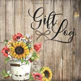 Gift Log: Rustic Floral Sunflower Theme / Gift