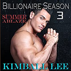 Billionaire Season 3: Summer Ablaze