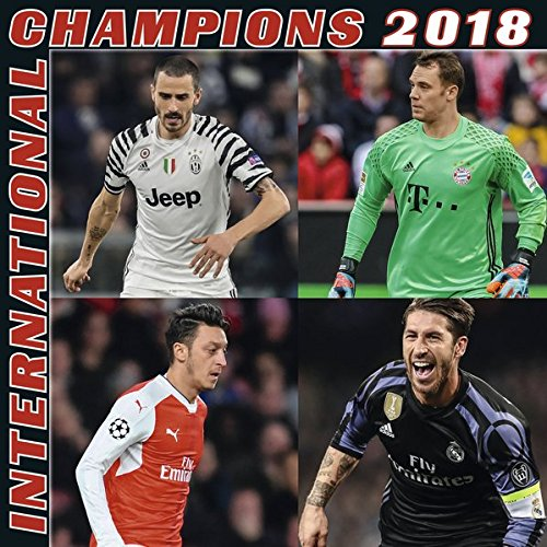 International Champions 2018 - Fußballkalender, Fankalender, Posterkalender, Sportkalender, Wandkalender - 30 x 30 cm