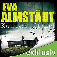 Kalter Grund (Pia Korittki 1) Hörbuch von Eva Almstädt Gesprochen von: Anne Moll