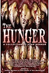 The Hunger: A Collection of Utah Horror Paperback