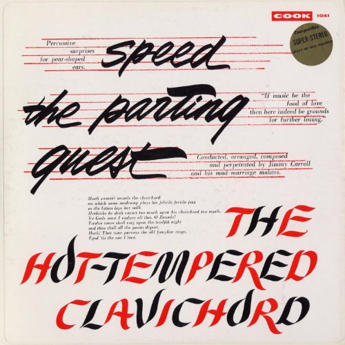 Speed the Parting Guest/The Hot-Tempered Clavichord ()