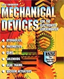 Mechanical Devices for the Electronics Experimenter Paperback March 1, 1995