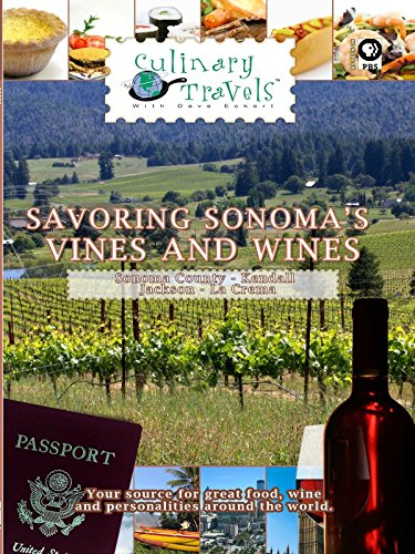 (Culinary Travels - Savoring Sonoma's Vines and Wines)