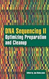 DNA Sequencing II: Optimizing Preparation and Cleanup