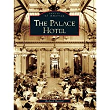 The Palace Hotel (Images of America)
