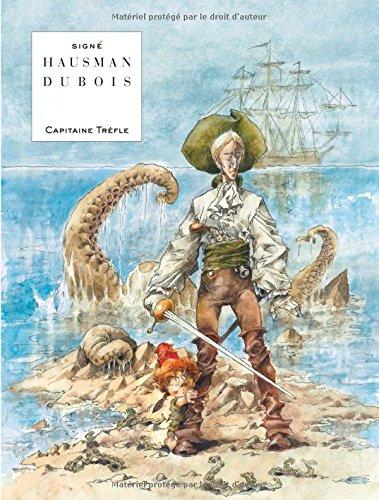 CAPITAINE TREFLE - tome 0 - Capitaine Trèfle por Dubois