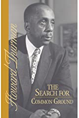 The Search for Common Ground (A Howard Thurman book) Paperback