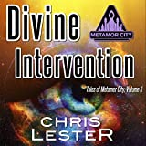 Divine Intervention: Tales of Metamor City, Volume 2