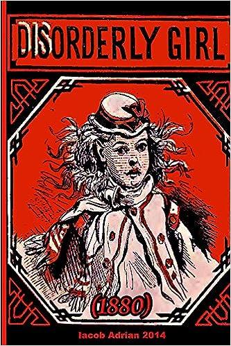 Disorderly girl (1880)