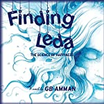 Finding Leda: The Science of Happiness | Gaia B. Amman
