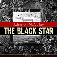 The Black Star Audiobook by Johnston McCulley Narrated by Jack Brown