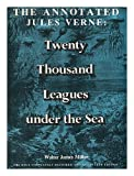 Front cover for the book The Annotated Jules Verne: Twenty Thousand Leagues under the Sea by Jules Verne