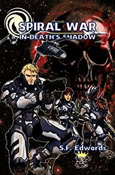 Spiral War: In Death's Shadow by [Edwards, S.F.]