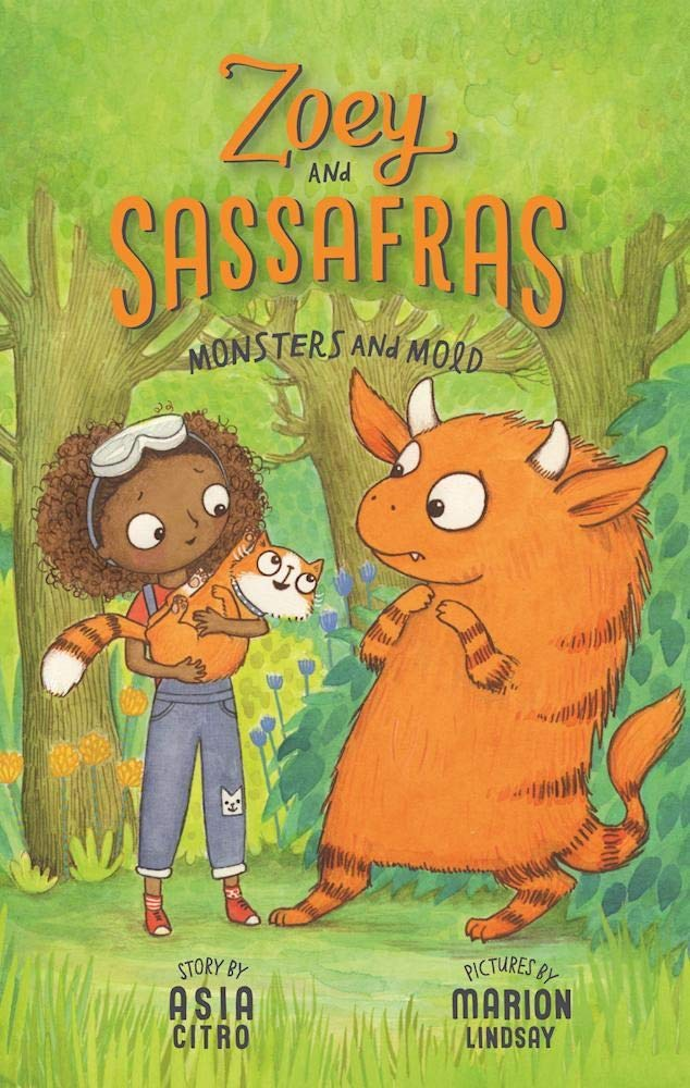 Amazon.com: Monsters and Mold (Zoey and Sassafras) (9781943147144): Citro,  Asia, Lindsay, Marion: Books