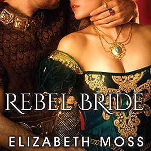 Rebel Bride Audiobook