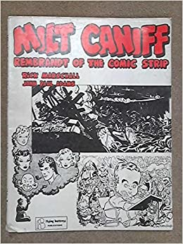 milt caniff rembrandt of the comic strip