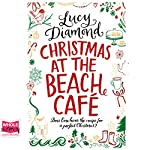 Christmas at the Beach Café | Lucy Diamond