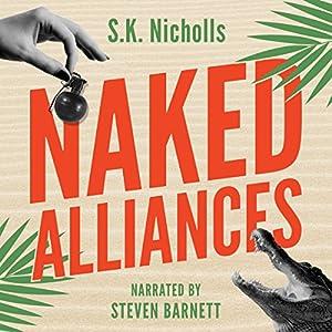 Naked Alliances: A Richard Noggin Novel Audiobook