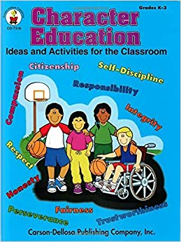 Book Character Education, Grades K - 3: Ideas and Activities for the Classroom by Amanda Hall (1998-02-01)