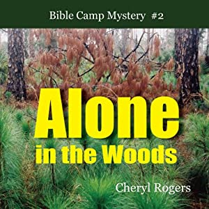 Alone in the Woods Audiobook