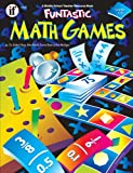 Funtastic Math Games, Austin and Nelson Publishers Staff and Elaine Haven, 1568227477