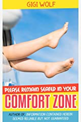 Please Remain Seated in Your Comfort Zone: How Traveling Jokes, and What They Pack, Can Make the World a Better Place Kindle Edition