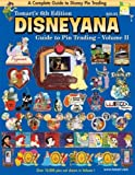 2: Tomart's 6th Edition DISNEYANA Guide to Pin Trading Volume II
