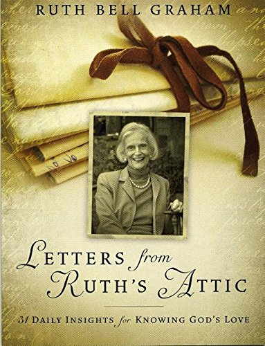 Billys Letters (Letters from Ruth's Attic: 31 Daily Insights for Knowing God's Love)