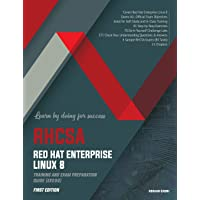 RHCSA Red Hat Enterprise Linux 8: Training and Exam Preparation Guide (EX200), First Edition
