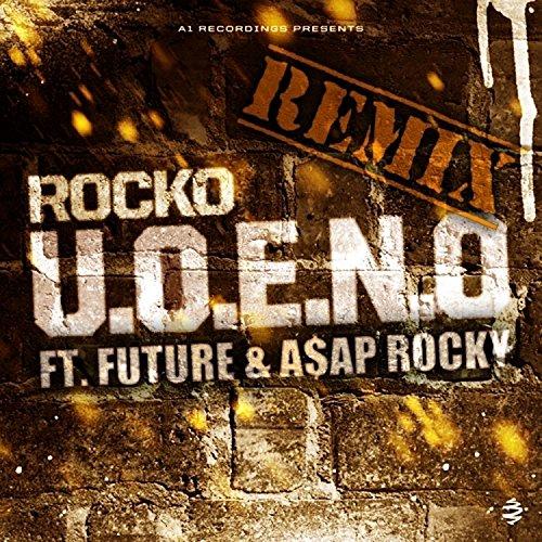 U.O.E.N.O. Remix (feat. Future...