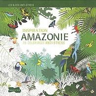 Inspiration Amazonie par Ghislaine Stora