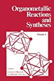 Organometallic Reactions and Syntheses, , 1461342287