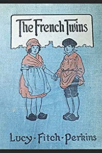 The French Twins (Illustrated) (Twins Series)