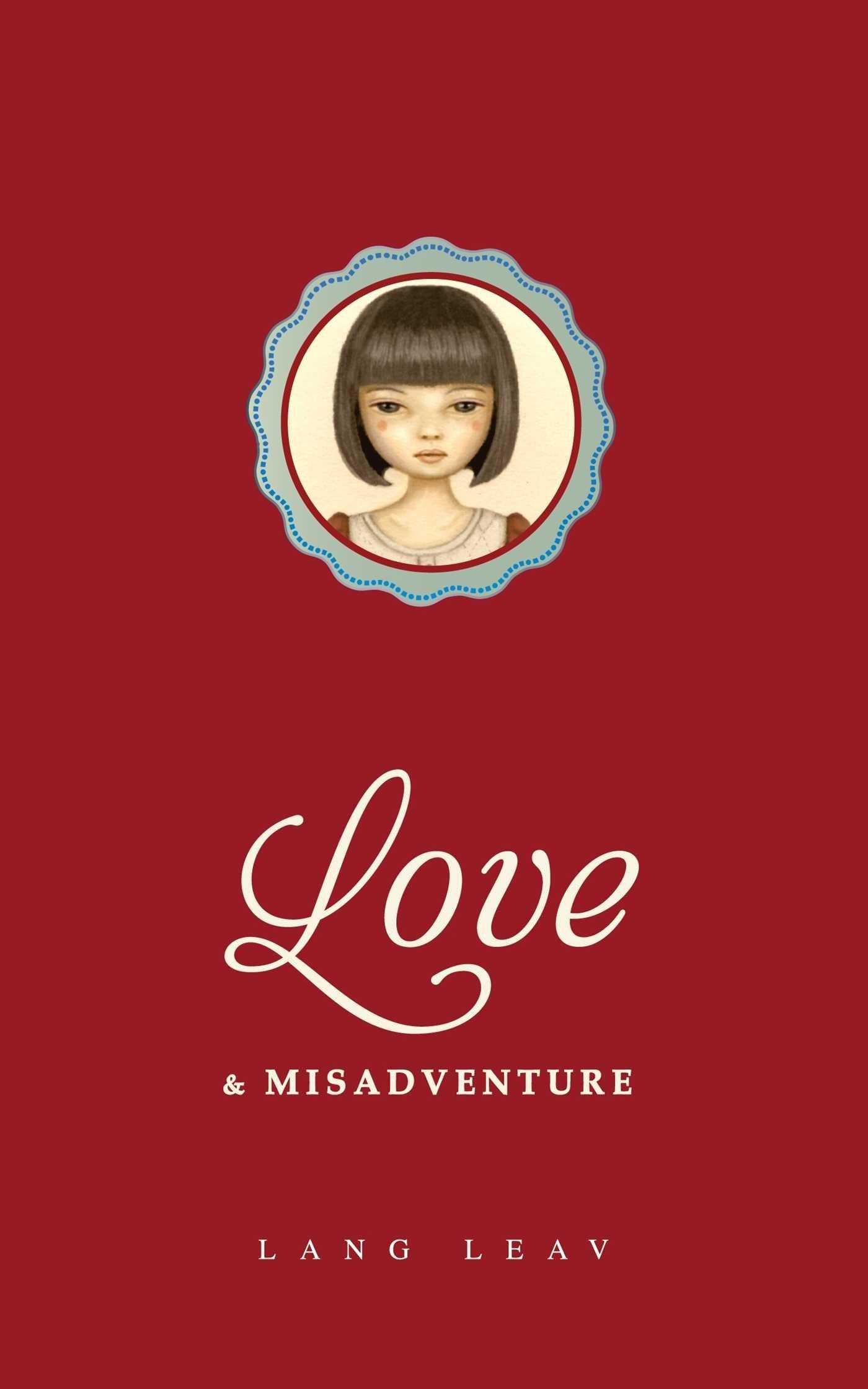 Love Misadventure Volume 1 Lang Leav Leav Lang 0050837333079 Amazon Com Books