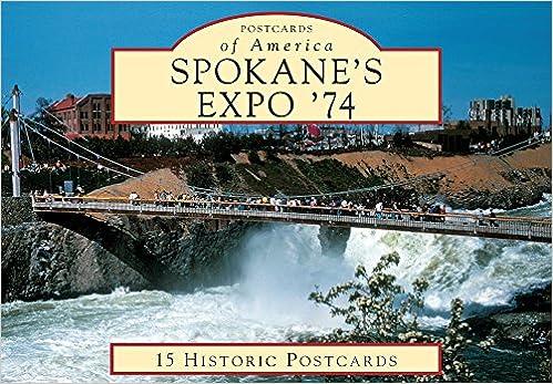 spokanes expo 74 postcards of america