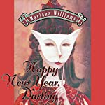 Happy New Year, Darling: Veronica Bennett Series, Volume 1 | Mariana Williams