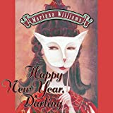 Happy New Year, Darling: Veronica Bennett Series, Volume 1