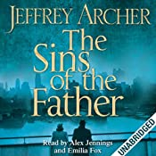 The Sins of the Father: Clifton Chronicles, Book 2 | Jeffrey Archer