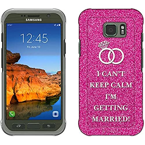 Samsung Galaxy S7 Active Case, Snap On Cover by Trek I Can't Keep Calm I'm Getting Married Slim Case Sales