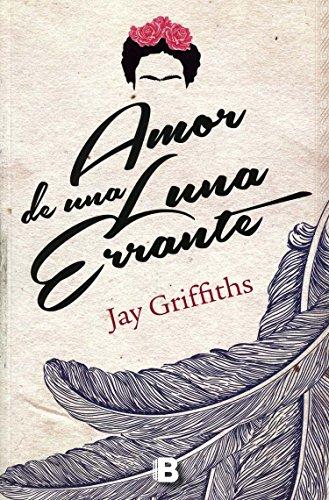 Amor de una luna errante (Spanish Printing)
