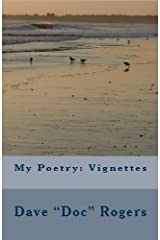 My Poetry: Vignettes Kindle Edition